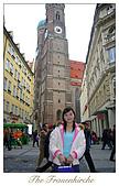 Munchen ~:The Frauenkirche ~